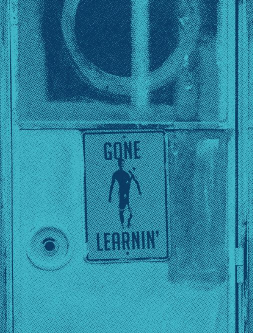 Gone learnin'