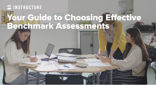Your Guide to Choosing Effective Benchmark Assessments