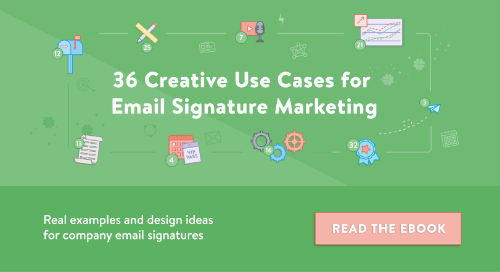 36 Creative Use Cases for Email Signature Marketing