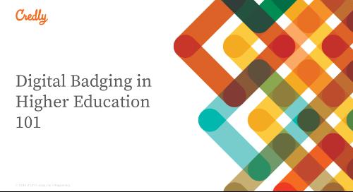 Digital Badging in Higher Education 101