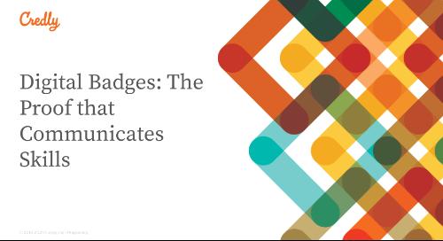 Digital Badges: The Proof that Communicates Skills
