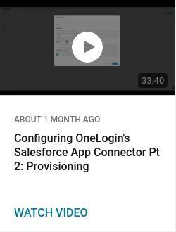 Configuring OneLogin's Salesforce App Connector Pt 2: Provisioning