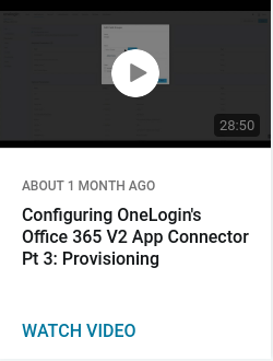 Configuring OneLogin's Office 365 V2 App Connector Pt 3: Provisioning
