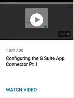 Configuring the G Suite App Connector Pt 1
