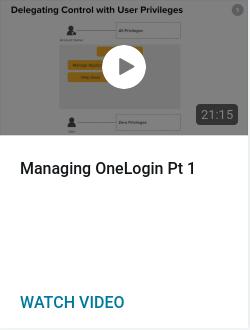 Managing OneLogin Pt 1