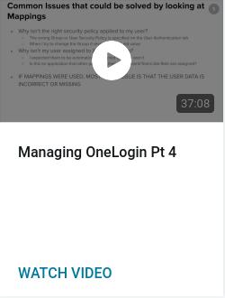 Managing OneLogin Pt 4