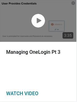 Managing OneLogin Pt 3