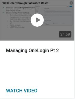 Managing OneLogin Pt 2