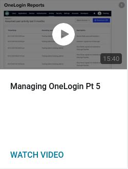 Managing OneLogin Pt 5