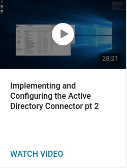 Implementing and Configuring the Active Directory Connector pt 2