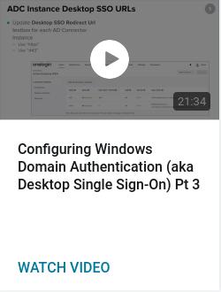 Configuring Windows Domain Authentication (aka Desktop Single Sign-On) Pt 3
