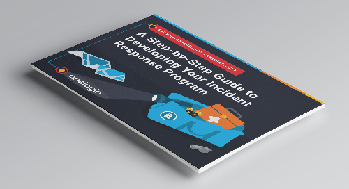 A Step-by-Step Guide to Developing Your Incident Response Program