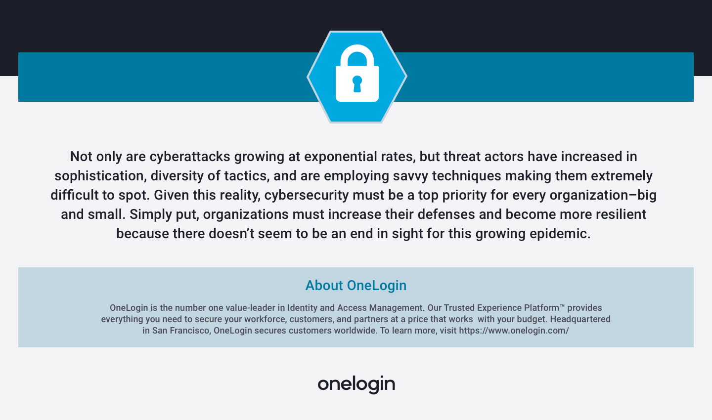 Threat actors are difficult to spot because they are increasingly sophisticated, use a variety of tactics, and employ savvy techniques. So organizations must increase their cybersecurity defences.