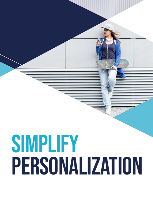 Simplify Personalization- How Financial Services Can Win the Next Generation of Customers