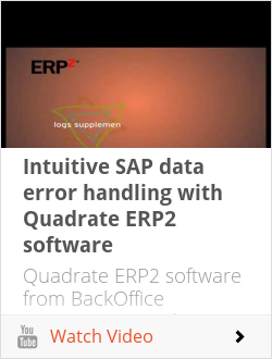 Intuitive SAP data error handling with Quadrate ERP2 software