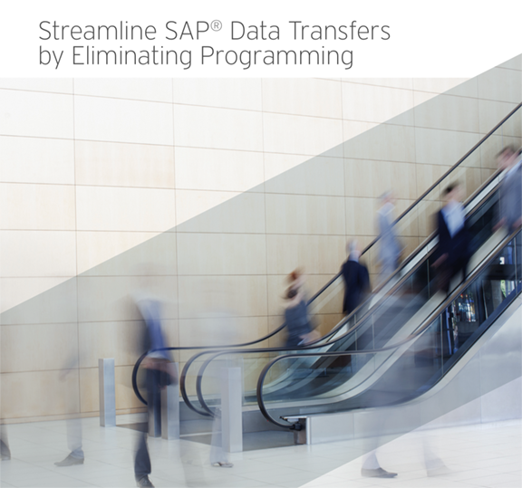 SAP Data Transfers with no Programming
