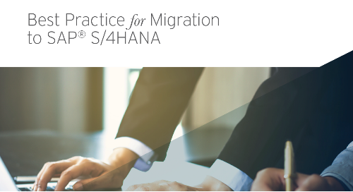Best Practice for Migration to SAP S/4HANA