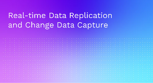 Data Replication & Change Data Capture