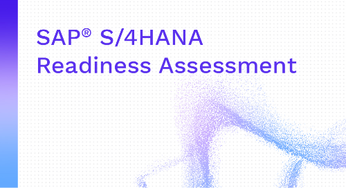 Are You Ready For SAP S/4HANA?