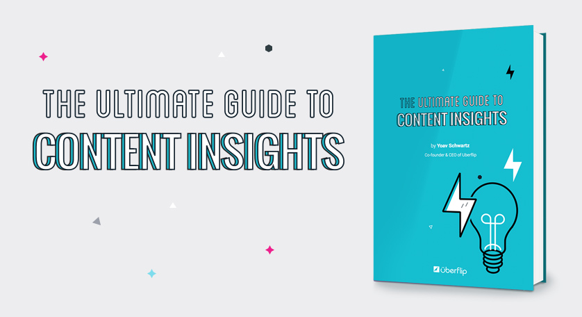 The Ultimate Guide to Content Insights