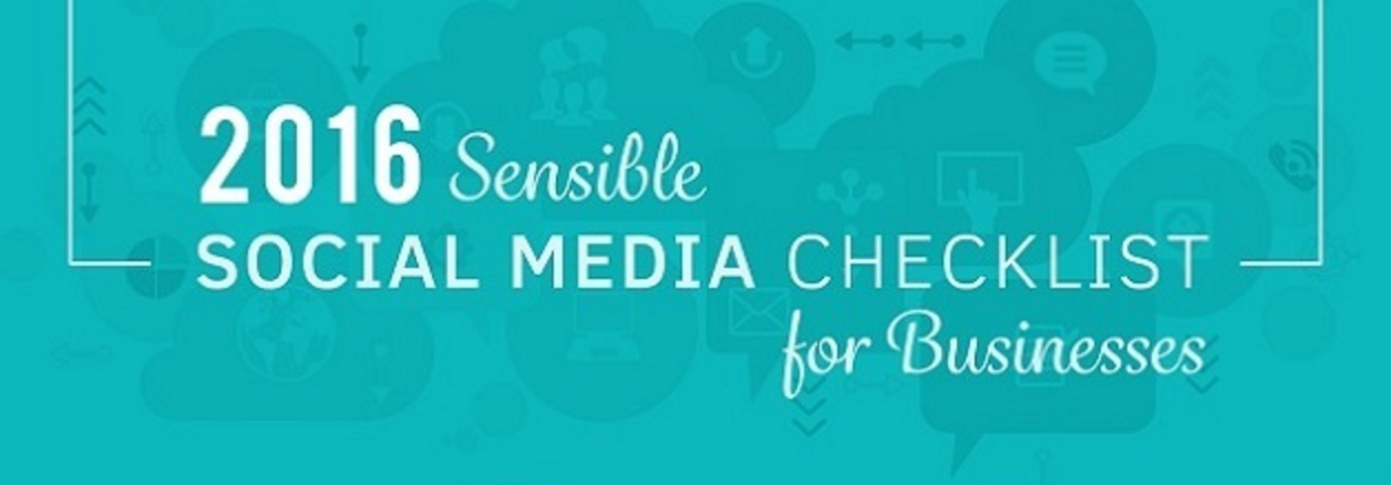 2016 Sensible Social Media Checklist for Businesses Infographic