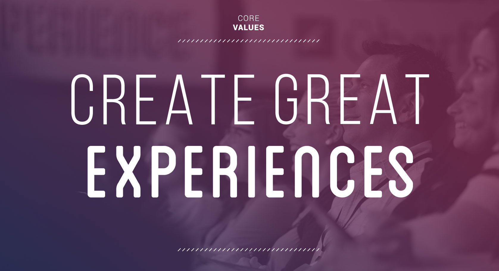 Core Value Great Experiences | Uberflip