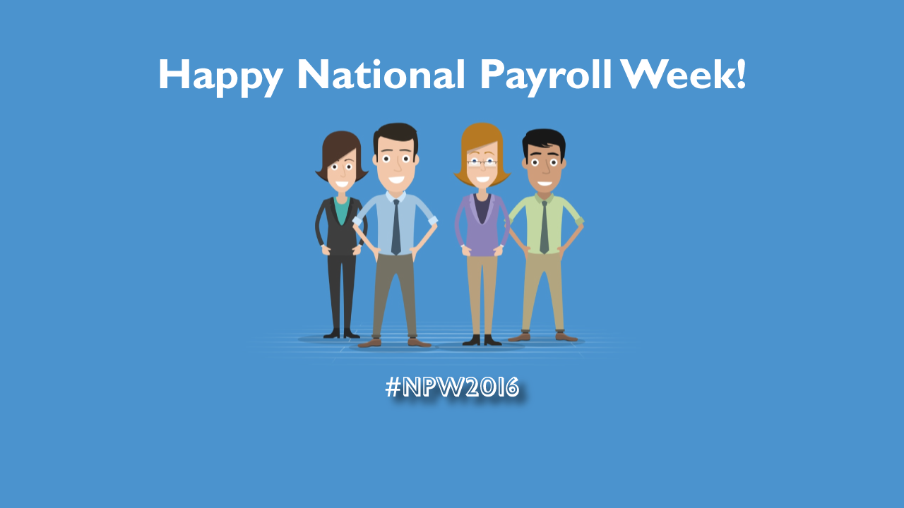 Happy National Payroll Week 2016