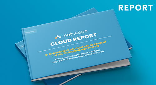 Netskope Cloud Report - August 2019