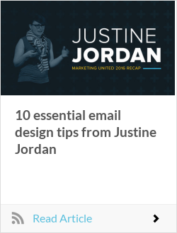 10 essential email design tips from Justine Jordan