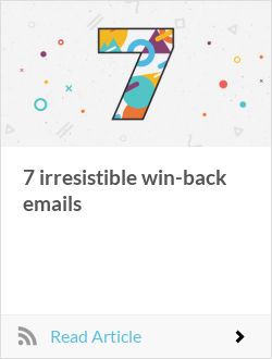 7 irresistible win-back emails