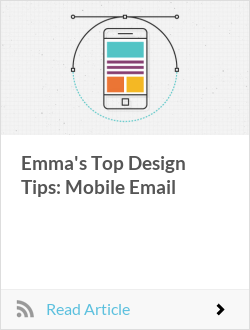 Emma's Top Design Tips: Mobile Email