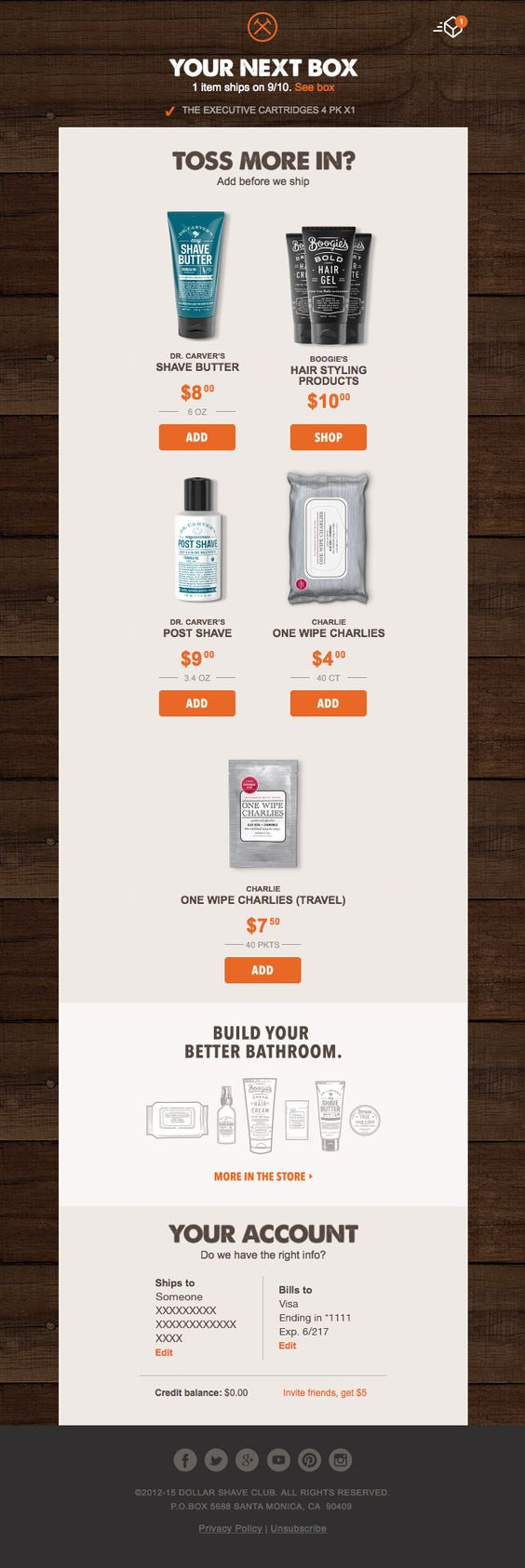 This email from Dollar Shave Club offers personalized product suggestions based on the customer's current order—and even offers them as add-ons.