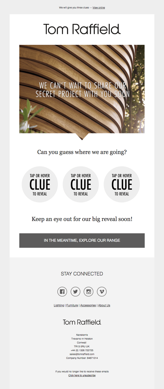 This email from Tom Raffield includes interactive content in the form of a fun game. It just begs to be clicked.