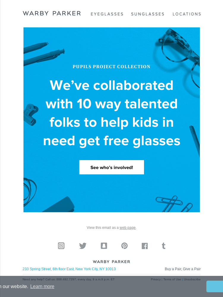 A large part of Warby Parker's business strategy revolves around giving glasses to those in need. This email was used to specifically highlight that.