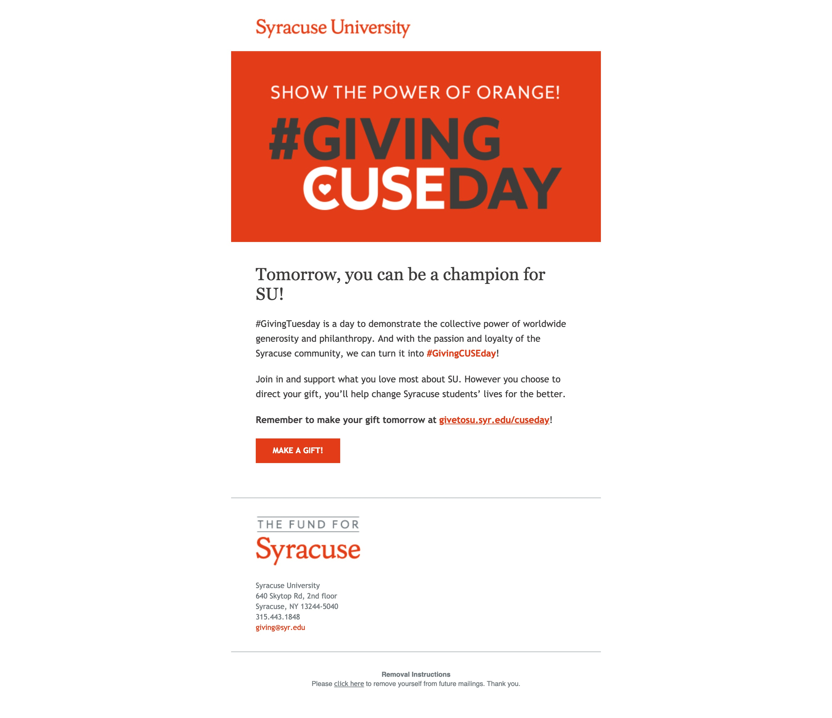 Take it a step further and integrate your email and social media campaigns into one. Check out this recent example from Syracuse University.