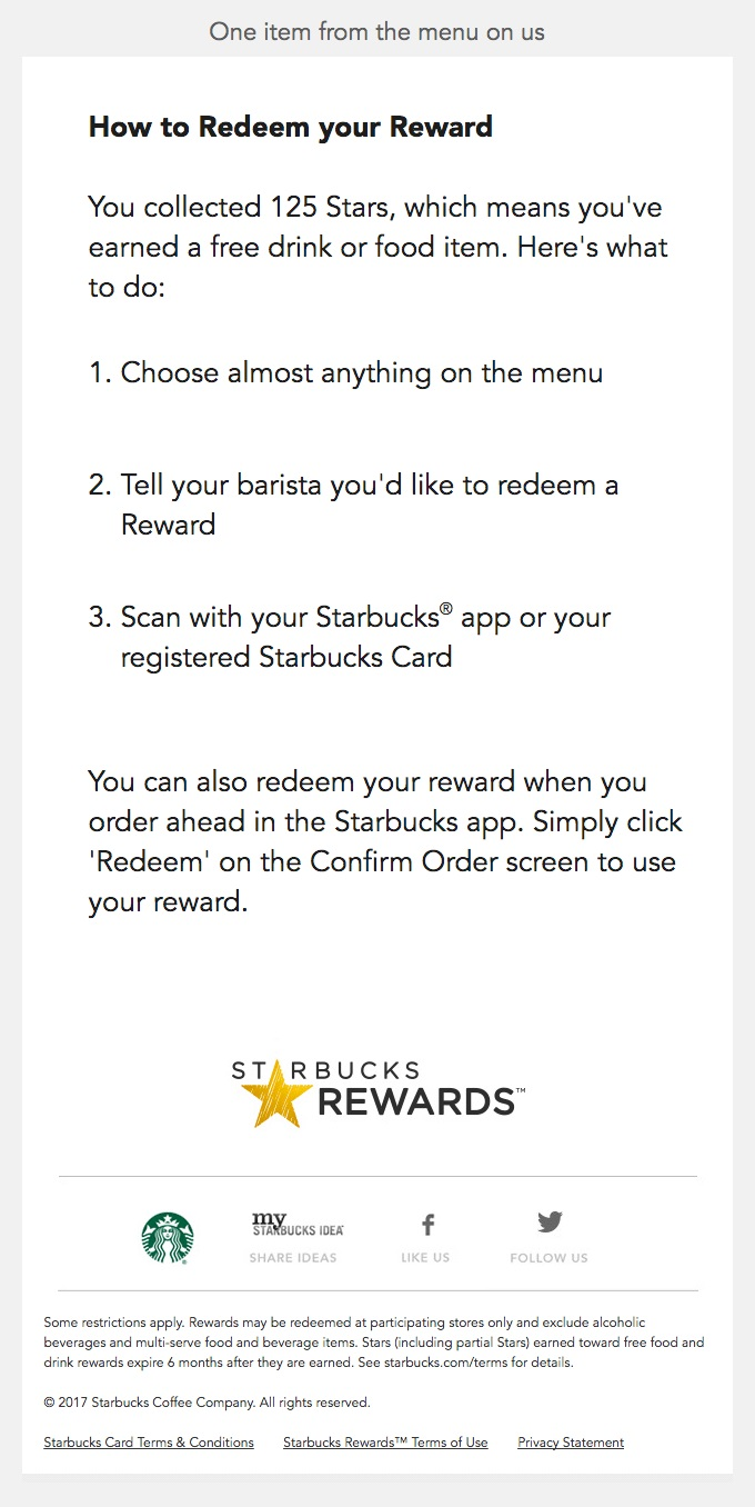 This Starbucks email not only reminds the subscriber of their current rewards points but tells them to use them so they can treat themselves.
