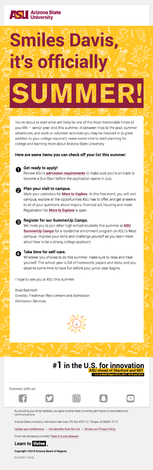 Arizona State University (ASU) uses segmentation to identify interested high school seniors.