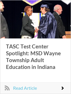 TASC Test Center Spotlight: MSD Wayne Township Adult Education in Indiana