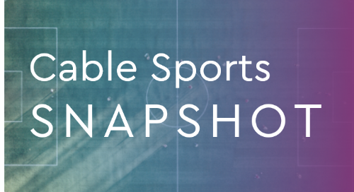 Cable Sports Snapshot: What We Know Today Post Image