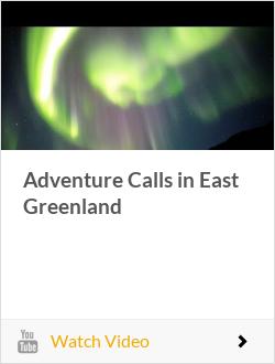 Adventure Calls in East Greenland