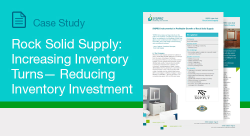 Rock Solid Supply:  Increasing Inventory Turns— Reducing Inventory Investment