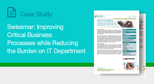 Swissmar: Improving Critical Business Processes While Reducing the Burden on IT Department