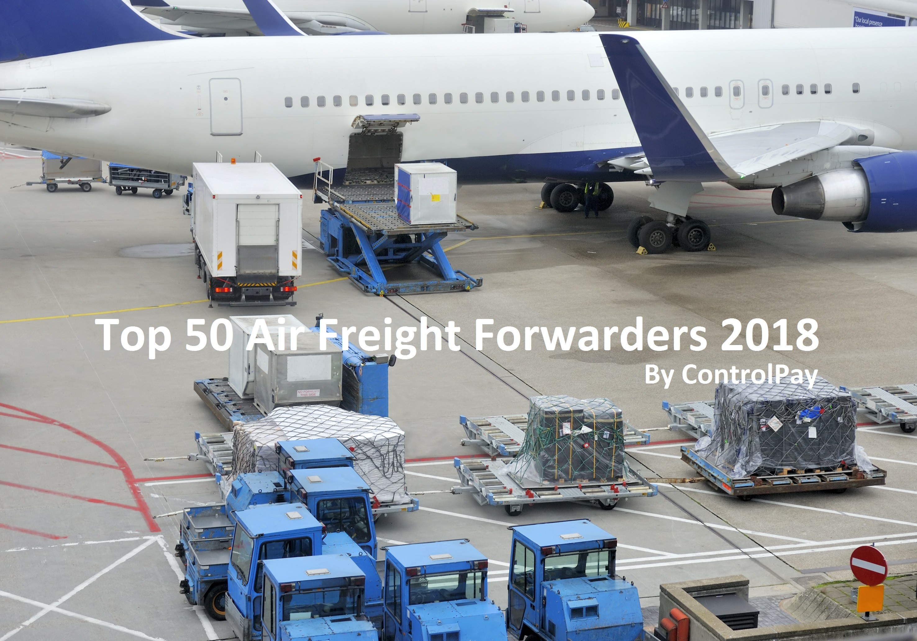 Top 50 Airfreight Forwarders 2018