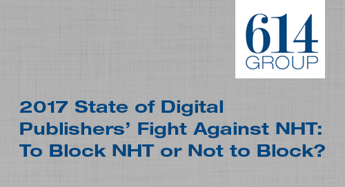 2017 State of Digital Publishers' Fight Against Non-Human Traffic: To Block NHT or Not??