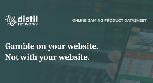 Distil for Gaming Websites | Data Sheet