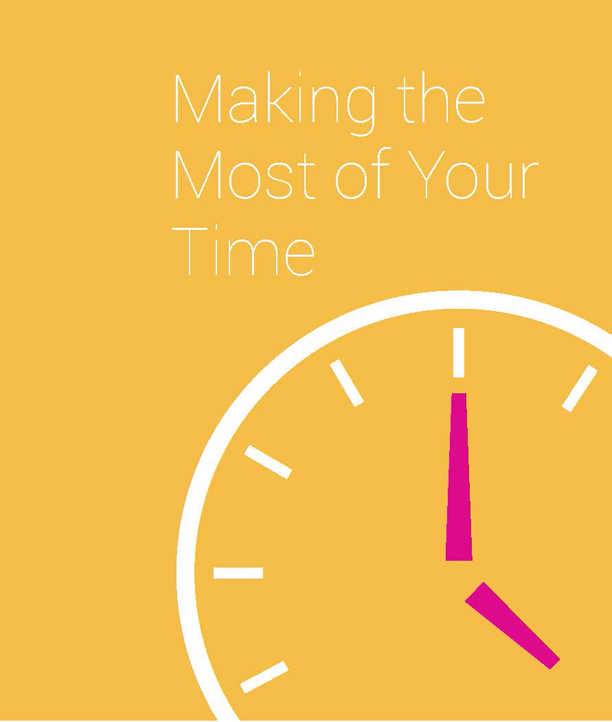 "graphic that says ""Making the most of your time"""