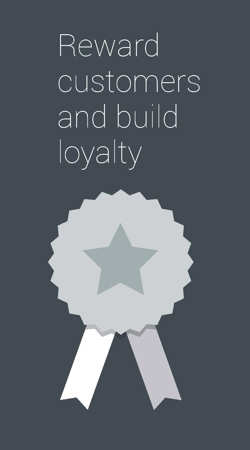 """graphic of award ribbon and says """"reward customers and build loyalty"""""""