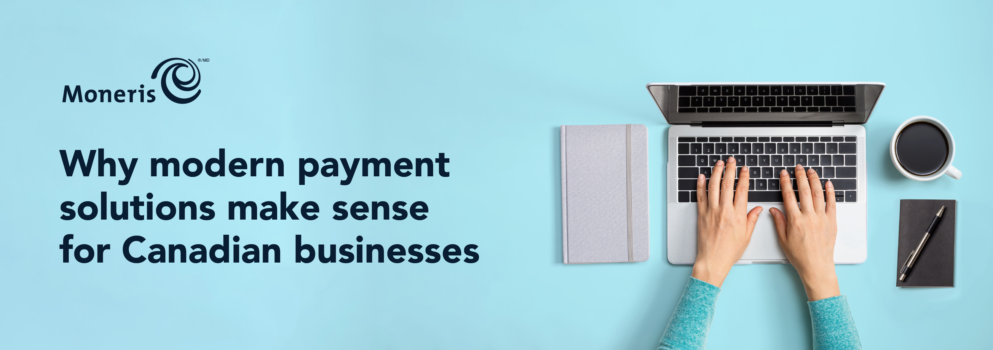 Why Modern Payment Solutions Make Sense for Canadian Companies