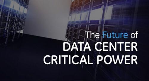 eBook: The Future of Data Center Critical Power