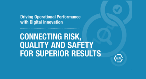 Connecting Risk, Quality and Safety for Superior Results